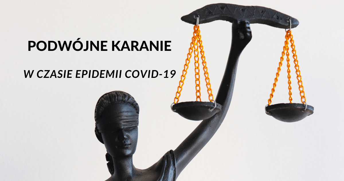Podwójne karanie w czasie epidemii COVID-19